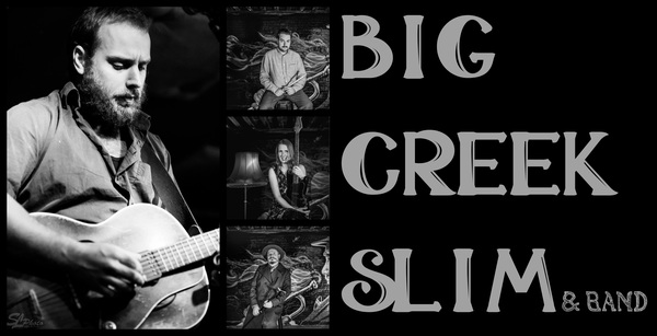 Big Creek Slim & Band